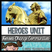 heroes-change-communities-social-studies-unit-teacher-trap