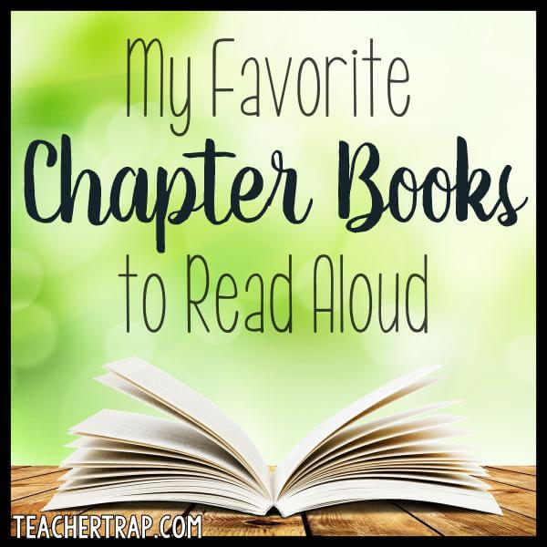 Favorite Chapter Book Read Alouds
