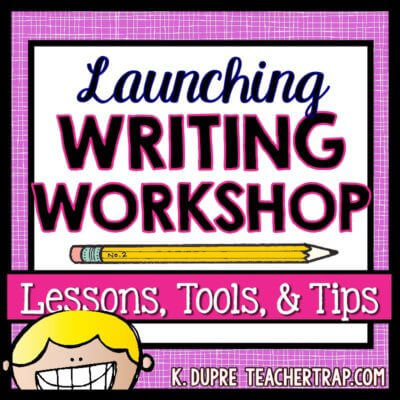 Launching Writing Workshop Resources